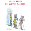 Vie et Morts de Quentin Vachdet