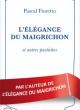 Revue de presse L'ÉLÉGANCE DU MAIGRICHON