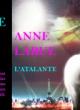 LA VESTALE DU CALIX – Anne Larue – L'ATALANTE